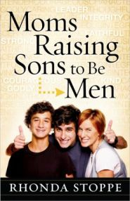 Moms Raising Sons to be Men Grace and Truth Books