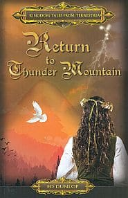 Return to Thunder Mountain Grace and Truth Books