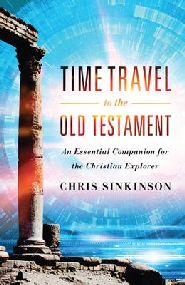 Time Travel to the Old Testament Grace and Truth Books