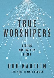 True Worshipers Grace and Truth Books