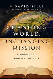 Changing World, Unchanging Mission Grace and Truth Books