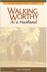 Walking Worthy as a Husband Grace and Truth Books