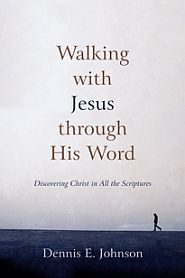 Walking with Jesus Through His Word Grace and Truth Books
