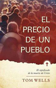 El Precio de un Pueblo Grace and Truth Books
