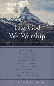The God We Worship Grace and Truth Books