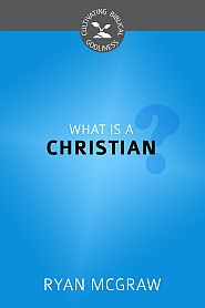 What is a Christian? Grace and Truth Books