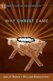 Why Christ Came Grace and Truth Books