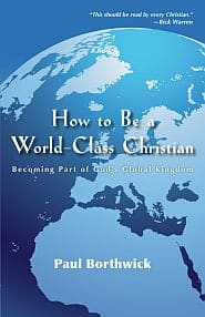 How to be a World Class Christian Grace and Truth Books