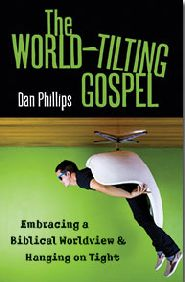 The World-Tilting Gospel Grace and Truth Books