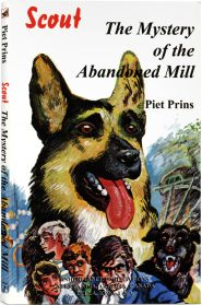 Scout: The Mystery of the Abandoned Mill book cover