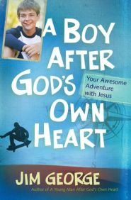 A Boy After God's Own Heart Grace and Truth Books
