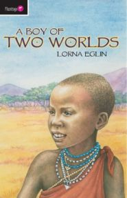 A Boy of Two Worlds Grace and Truth Books