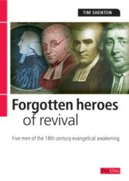 Forgotten Heroes of Revival Grace and Truth Books