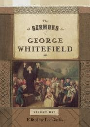 The Sermons of George Whitefield Grace and Truth Books
