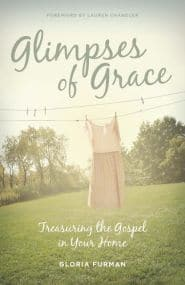 Glimpses of Grace Grace and Truth Books