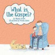 What is the Gospel? Grace and Truth Books