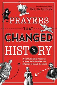 Prayers that Changed History Grace and Truth Books