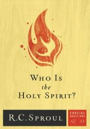 Who is the Holy Spirit? Crucial Questions #13 Grace and Truth Books