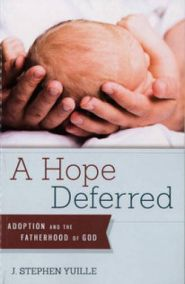 A Hope Deferred Grace and Truth Books