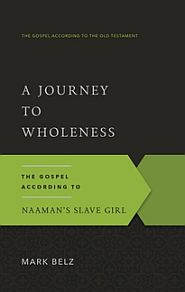 A Journey to Wholeness Grace and Truth Books