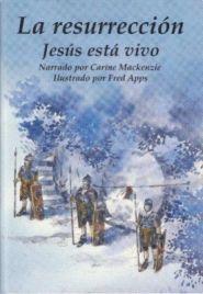 La resurreccion: Jesus esta vivo Grace and Truth Books