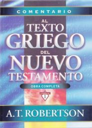 Comentario al Texto del Nuevo Testamento Grace and Truth Books