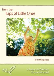 From the Lips of Little Ones Grace and Truth Books