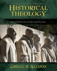 Historical Theology Grace and Truth Books