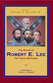 The Maxims of Robert E. Lee Grace and Truth Books