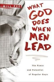 What God Does When Men Lead Grace and Truth Books