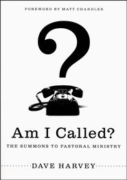 Am I Called? Grace and Truth Books