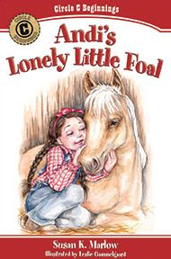 Andi's Lonely Little Foal Grace and Truth Books