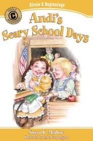 Andi's Scary School Days Grace and Truth Books