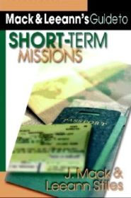 Mack and Leeann's Guide to Short-Term Missions Grace and Truth Books