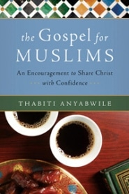 The Gospel for Muslims Grace and Truth Books