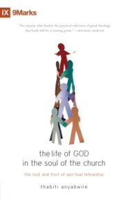 The Life of God in the Soul of the Church Grace and Truth Books