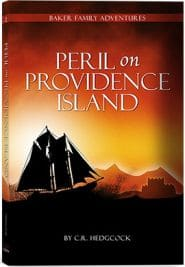 Peril on Providence Island Baker Family Adventures
