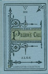 The Pilgrim's Call Grace and Truth Books