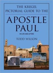 Kregel Pictorial Guide to the Apostle Paul Grace and Truth Books