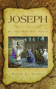 Joseh: His Arms Were Made Strong Grace and Truth Books