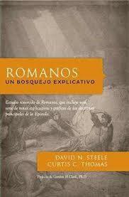 Romanos: Un Bosquejo Explicativo Grace and Truth Books