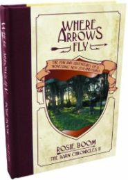 Where Arrows Fly Grace and Truth Books