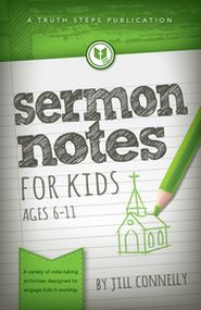 Sermon Notes for Kids Grace and Truth Books