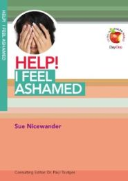 Help! I Feel Ashamed Grace and Truth Books