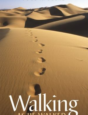 Walking as He Walked Grace and Truth Books