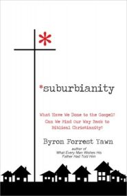 Suburbianity Grace and Truth Books