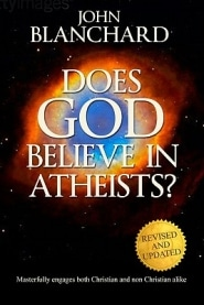 Does God Believe in Atheists? Grace and Truth Books