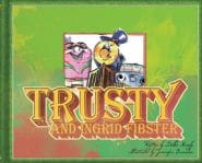 Trusty and Ingrid Fibster Grace and Truth Books