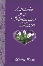 Attitudes ofa Transformed Heart Grace and Truth Books