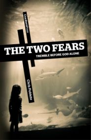 The Two Fears Grace and Truth Books